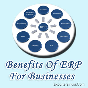Benefits Of ERP For Businesses