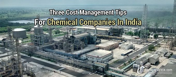 Three Cost Management Tips For Chemical Companies in India