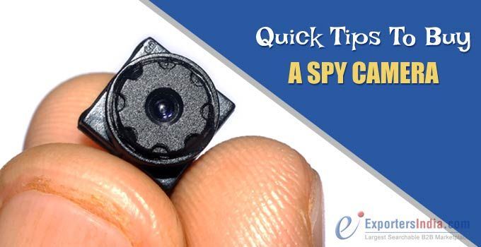 Quick Tips To Buy A Spy Camera