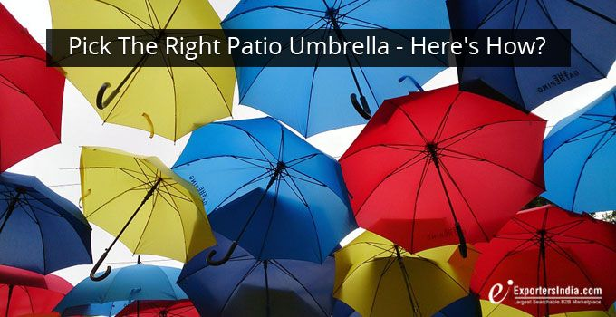 Pick the Right Patio Umbrella