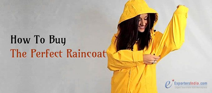 How To Buy The Perfect Raincoat