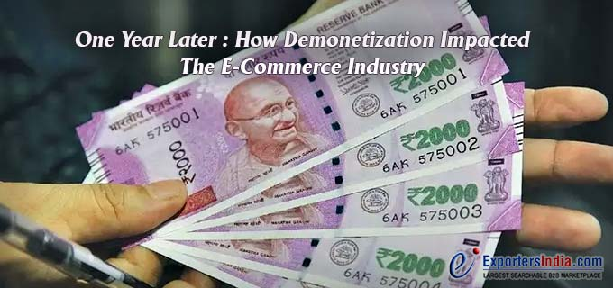 Demonetization Impacted The E-Commerce Industry