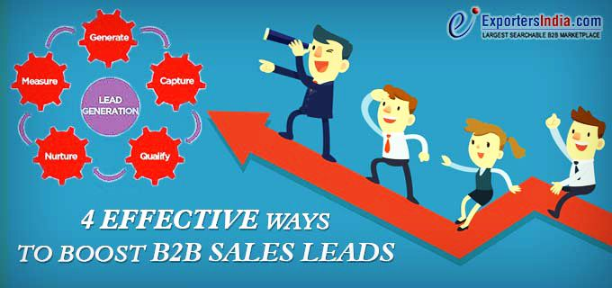 4 Effective Ways To Boost B2B Sales Leads