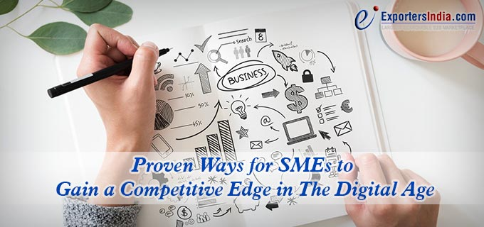 Proven Ways for SMEs to Gain a Competitive Edge in The Digital Age