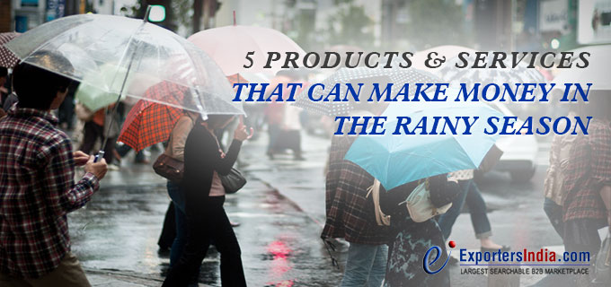 5 Products & Services That Can Make Money In The Rainy Season