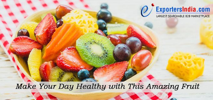 Make Your Day Healthy with This Amazing Fruit