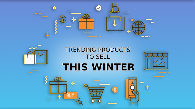 Top ideas for what to sell this Winter Season