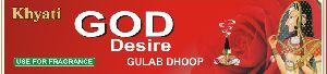 God Desire Gulab Dhoop